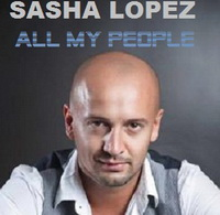 SASHA LOPEZ – ALL MY PEOPLE (MRDJ HIT)