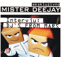 Intervju - DJS FROM MARS (Julij 2010)