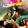 LMFAO FEAT. LAUREN BENNETT AND GOONROCK – PARTY ROCK ANTHEM (MRDJ HIT)