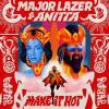 Major+Lazer+X+Anitta - Make+It+Hot