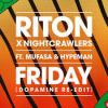 Riton%2C+Nightcrawlers%2C+Mufasa+%26+Hypeman - Friday+%28Dopamine+Re-edit%29